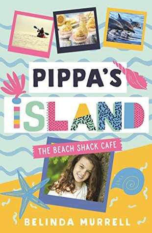 Pippa's Island: The Beach Shack Cafe - Belinda Murrel