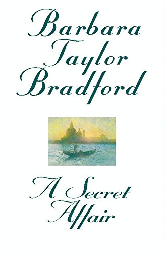 A Secret Affair Barbara Taylor Bradford