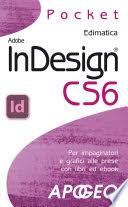 Pocket edimatica: InDesign CS2 - Apogeo