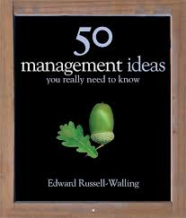 50 Management Ideas You Really Need To Know  Edward Russell-Walling
