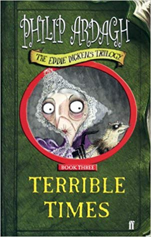 Terrible Times Philip Ardagh
