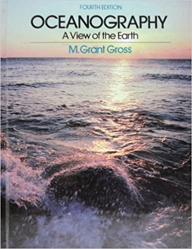 Oceanography: A View from the Earth - M. Grant Gross