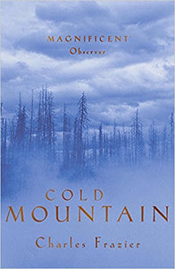 Cold Mountain Charles Frazier