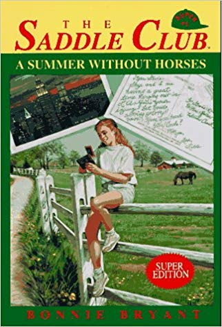 A Summer Without Horses  Bonnie Bryant
