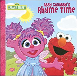 Abby Cadabby's Rhyme Time  P. J. Shaw  Illustrated by Tom Leigh
