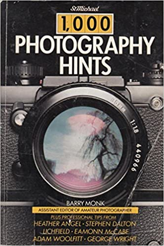 1000 Photography Hints - Barry Monk