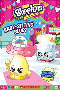 Shopkins  Baby Sitting Blues