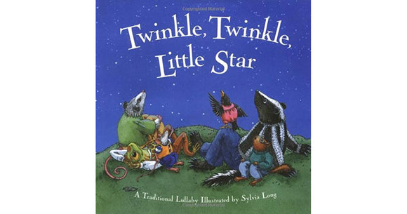 Twinkle, Twinkle Little Star - Sylvia Long