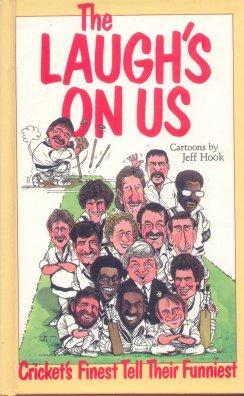 The Laugh's on us Cricket's Finest tell their funniest Jeff Hook