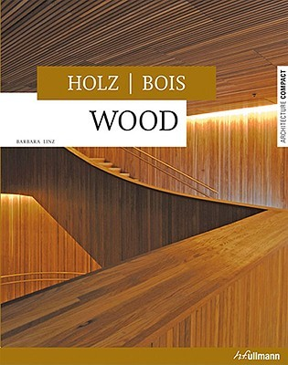 Holz/Bois: Wood - Barbara Linz
