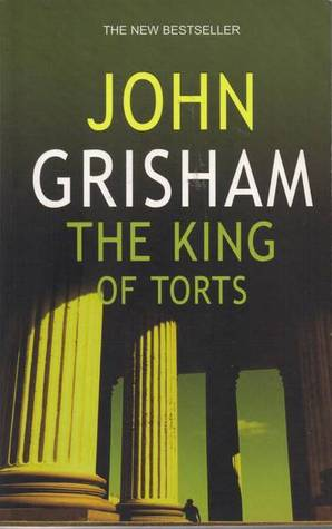 The King of Torts John Grisham