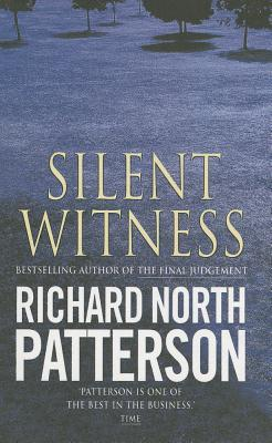 Silent Witness Richard North Patterson