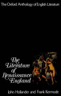 The Literature of Renaissance England - John Hollander  & Frank Kermode