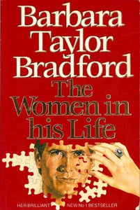 The Women In His Life Barbara Taylor Bradford