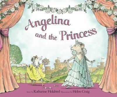 Angelina and the Princess Katharine Holabird