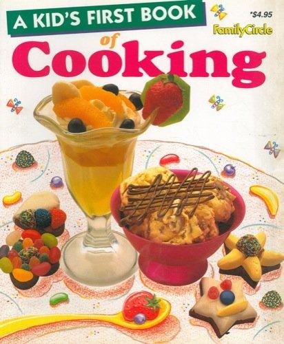 A Kid's First Book of Cooking  FamilyCircle