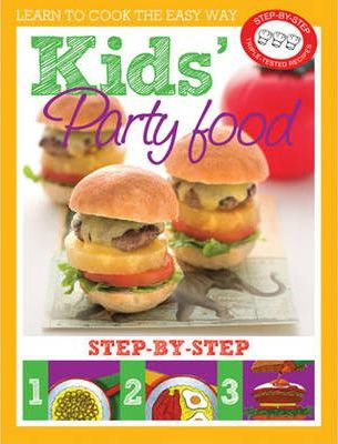 Learn to Cook the Easy Way  Kid's Party Food