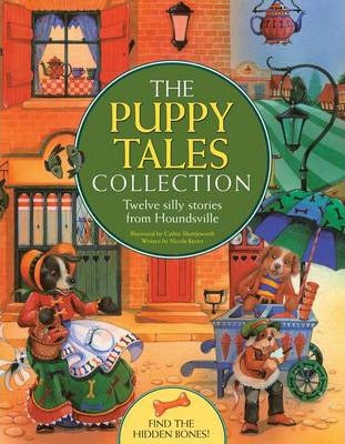 The Puppy Tales Collection  Nicola Baxter and Cathie Shuttleworth