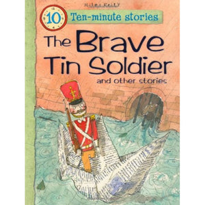 The Brave Tin Soldier/ The Emporor's New Clothes 2 book Pack Miles Kelly (Publisher)