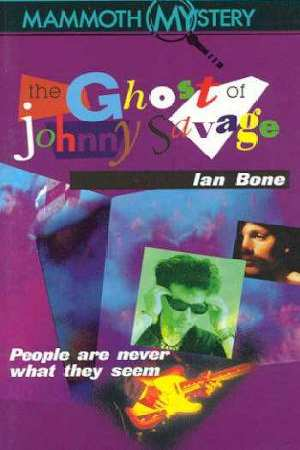The Ghost of Johnny Savage  Ian Bone