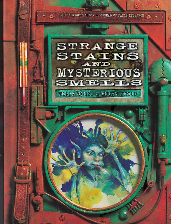Strange Stains and Mysterious Smells Terry Jones