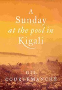 A Sunday At The Pool In Kigali  Gil Courtemanche
