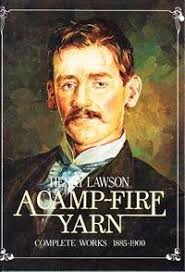A Camp-Fire Yarn  Henry Lawson