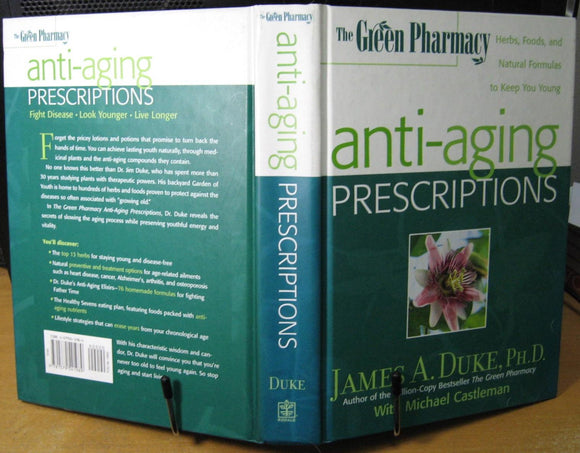 Anti  - Aging Prescriptions  James A. Duke  Michael Castleman