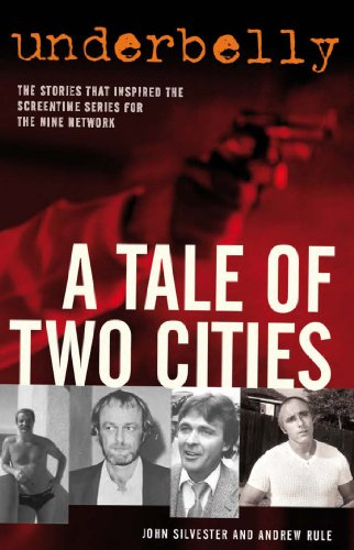 A Tale Of Two Cities  John Silvester  Andrew Rule