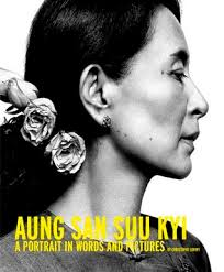 Aung San Suu Kyi A Portrait in Words and Pitures  Christophe Loviny
