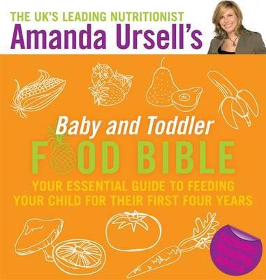 Baby And Toddler Food Bible  Amanda Ursell