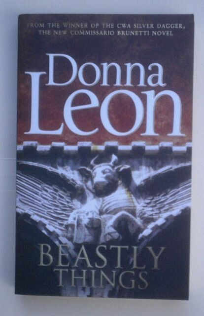 Beastly Things  Donna Leon