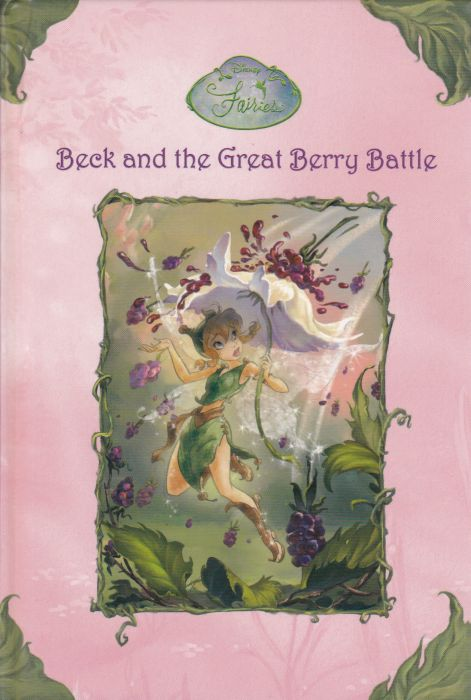 Beck and the Great Berry Battle  Laura Driscoll