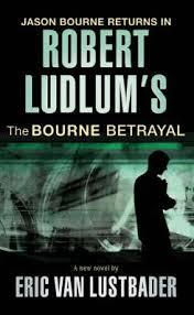 The Bourne Betrayal Eric Van Lustbader