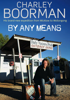 By Any Means  Charley Boorman