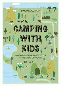 Camping With Kids  Simon McGrath