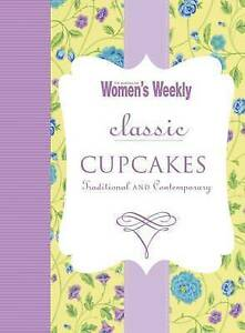 The Australian Women's Weekly:  Classic Cupcakes  ACP Books