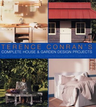 Complete House & Garden Design Projects  Terence Conran