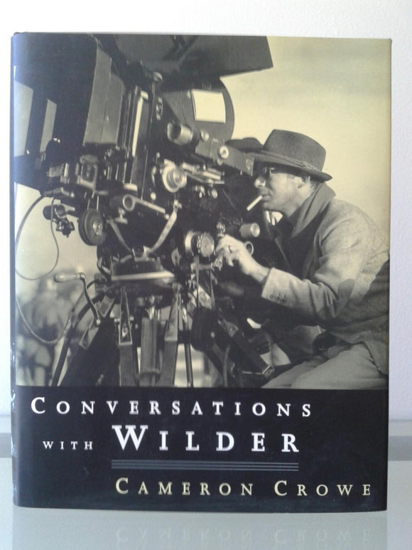 Conversations With Wilder  Cameron Crowe