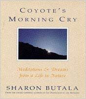 Coyote's Morning Cry  Sharon Butala