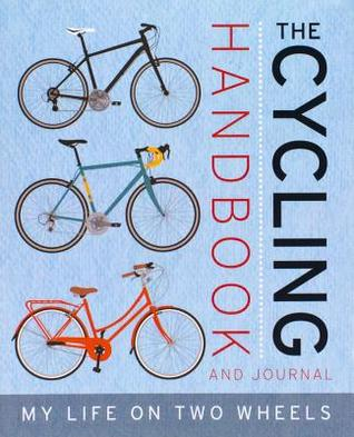 The Cycling Handbook And Journal  Ruth Javis
