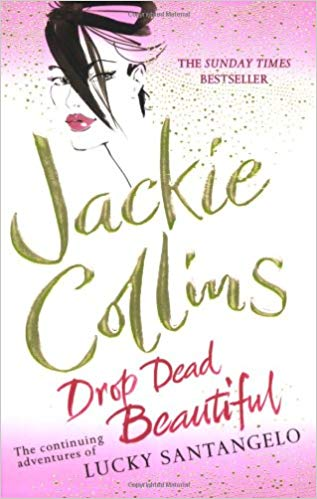 Drop Dead Beautiful  Jackie Collins