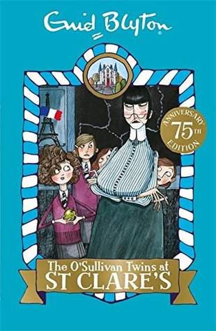 The O'Sullivan Twins at ST CLARE'S  Enid Blyton