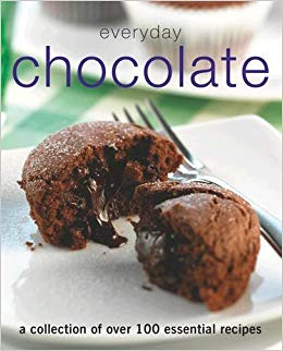 Everyday Chocolate: A Collection of Over 100 Essential Recipes  Parragon Books Ltd