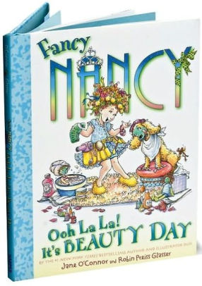 Fancy Nancy Ooh La La! It's Beauty Day, Jane O'Connor and Robin Preiss Glasser