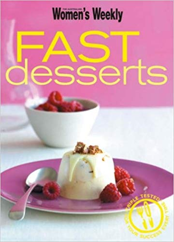 The Australian Women's Weekly: Fast Desserts  ACP Books