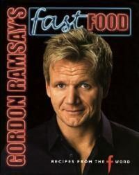 Gordon Ramsay's Fast Food  Gordon Ramsey