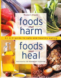 Foods That Harm Foods That Heal  Dr Rosemary Stanton