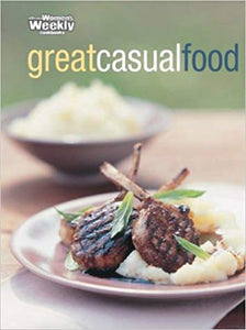 The Australian Women's Weekly Cookbooks: Great Casual Food  ACP Books
