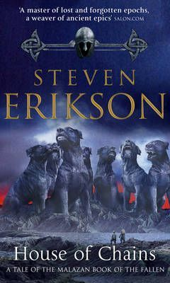 House of Chains  Steven Erikson
